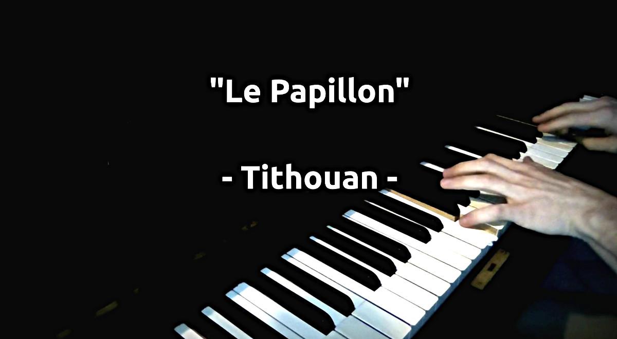 Le papillon - tithouan - valse pour piano - musique libre