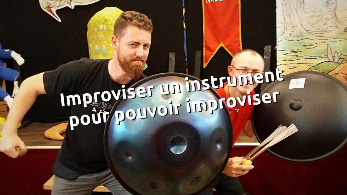 improviser un instrument pour pouvoir improviser avec ! - tithouan pour le-musicien.com